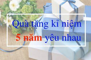 Tặng quà dịp 5 năm yêu nhau 1 310x205 - Kỉ Niệm 5 Năm Yêu Nhau Tặng Quà Gì Ý Nghĩa Cho Nàng