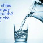 Nên Uống Nước Như Thế Nào Để Có Một Cơ Thể Khỏe Mạnh? 14