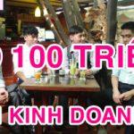 Top 10 ý tưởng kinh doanh với số vốn 100 triệu đồng