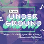 Top 10 Bài hát underground Việt hay nhất