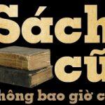 Top 7 địa chỉ mua và bán sách, truyện cũ tốt nhất ở Hà Nội