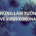 Top 8 Lầm tưởng về phòng bệnh viêm phổi cấp Corona
