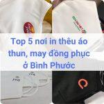 Địa chỉ may, in thêu đồng phục áo thun ở Bình Phước