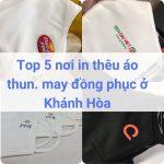 Địa chỉ may, in thêu đồng phục áo thun ở Khánh Hòa