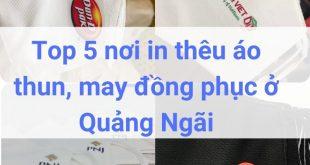 Địa chỉ may, in thêu đồng phục áo thun ở Quảng Ngãi