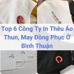 Địa chỉ công ty may, in thêu đồng phục ở Bình Thuận