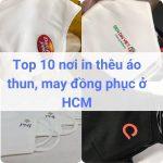 Địa chỉ may đồng phục, in thêu áo thun ở TPHCM